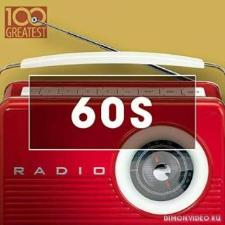VA - 100 Greatest 60s: Golden Oldies From The Sixtie (2CD)