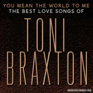 Toni Braxton - You Mean the World to Me: The Best Love Songs (2020)