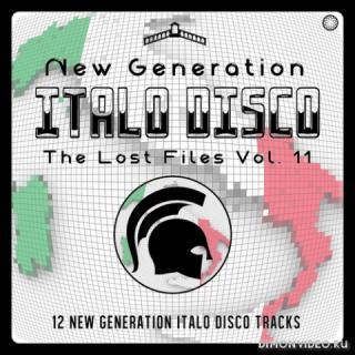 VA - New Generation Italo Disco - The Lost Files Vol. 11