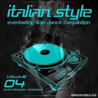 VA - Italian Style - Everlasting Italo Dance Compilation - Volume 04