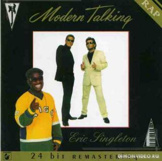 Modern Talking & Eric Singleton - Rap (2002)