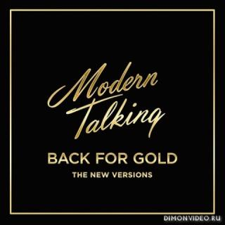 Modern Talking - Back for Gold (The New Version) (2017)