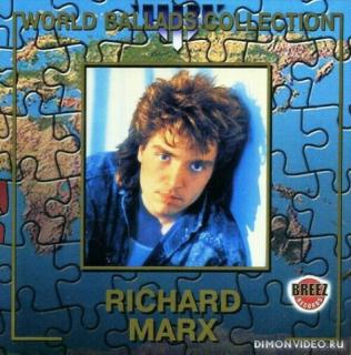 Richard Marx - World Ballads Collection (1999)