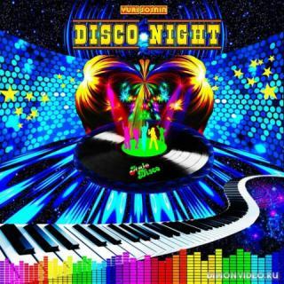 Юрий Соснин (Yuri Sosnin) - Disco Night (2019)