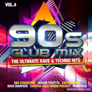 VA - 90s Club Mix Vol. 4: The Ultimative Rave & Techno Hits [2CD] (2020)