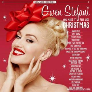 Gwen Stefani - You Make It Feel Like Christmas (Deluxe Edition) (2020)