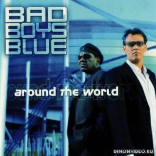 Bad Boys Blue - Around The World (2020)