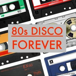 VA - 80s Disco Forever (2020)