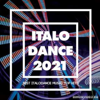 VA - Italo Dance 2021 (Best Italodance Music Top Hits)