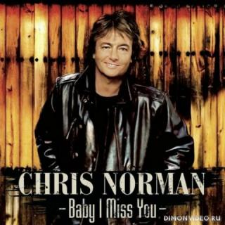 Chris Norman - Baby I Miss You [Remastered Compilation] (2021)
