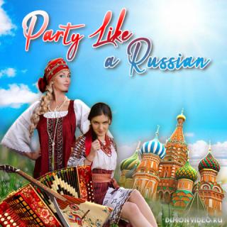 VA - Party Like a Russian (2021)