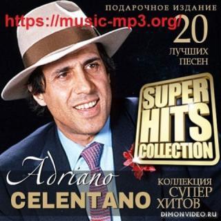Adriano Celentano - Super Hits Collection (2021)