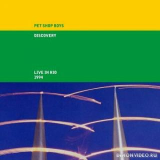 Pet Shop Boys - Discovery (Live in Rio 1994) (Remaster) (2021)