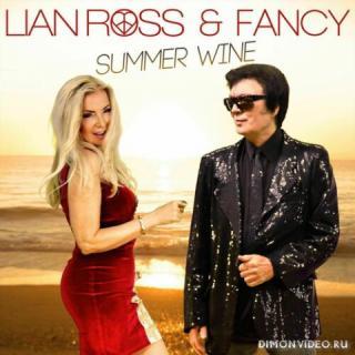 Lian Ross & Fancy - Summer Wine (Single) (2021)