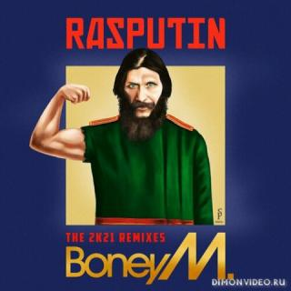 Boney M. - Rasputin - Lover Of The Russian Queen (2021)