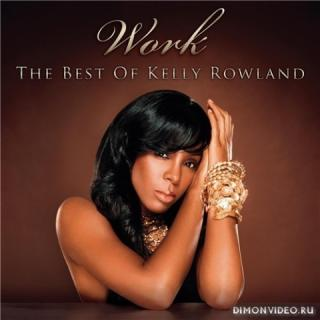 Kelly Rowland (of Destiny's Child) - Work - The Best Of