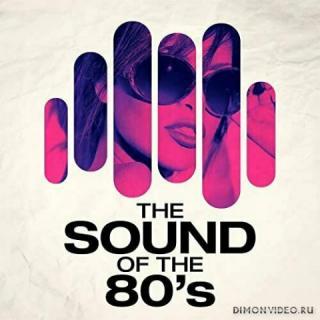 VA - The Sound of the 80's (2021)