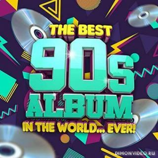VA - The Best 90s Album In The World...Ever! (2021)