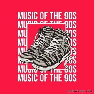 VA - Music of the 90s (2021)