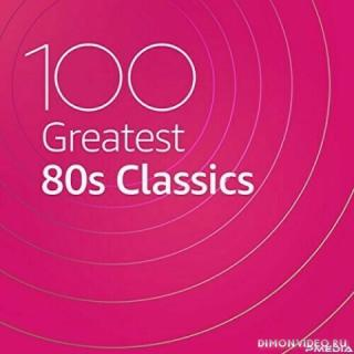 VA - 100 Greatest 80s Classics (2CD) (2021)