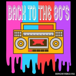 VA - Back To The 80's (2CD) (2021)