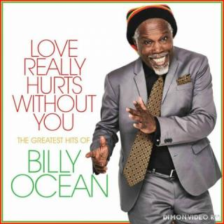 Billy Ocean - Love Really Hurts Without You: The Greatest Hits of Billy Ocean (2021)