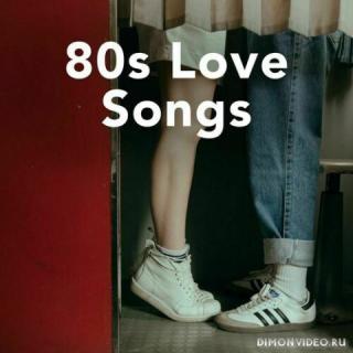 VA - 80s Love Songs (2021)