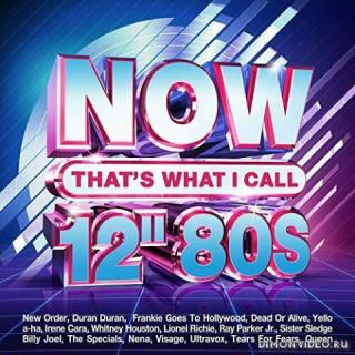 VA - Now That's What I Call 12'' 80s (4CD)