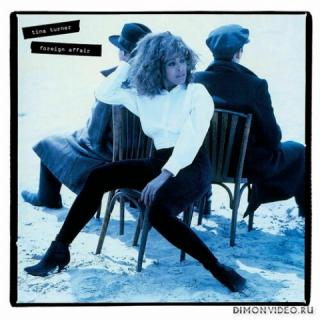 Tina Turner - Foreign Affair [4CD, Remaster] (1989/2021)