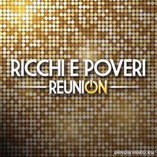 Ricchi e Poveri - Reunion [2 CD] (2021)