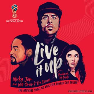 Nicky Jam feat. Will Smith & Era Istrefi ‎– Live It Up (2018 FIFA World Cup Russia)