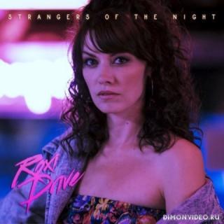 Roxi Drive - Strangers Of The Night (2018)