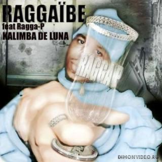 Raggaibe feat. Ragga P - Kalimba de Luna (Jumping Up) (Summer Jump Mix)