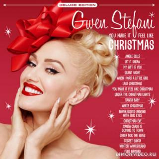 Gwen Stefani - You Make It Feel Like Christmas (Deluxe Edition) (2018)