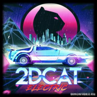 2DCAT - Electric (2019)