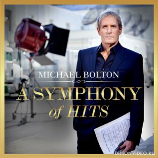 Michael Bolton - A Symphony of Hits (2019)