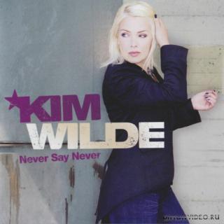 Kim Wilde - Never Say Never (2006)