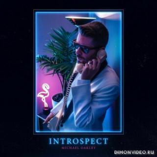 Michael Oakley - Introspect (2019)