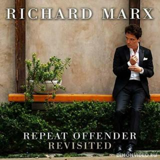 Richard Marx - Repeat Offender Revisited (2019)