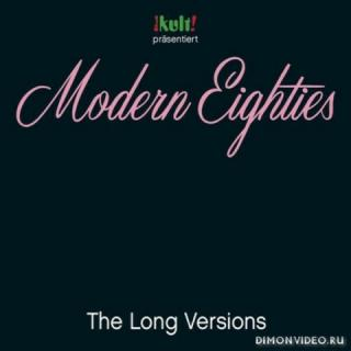 VA - Modern Eighties: The Long Versions (3 CD) (2015)