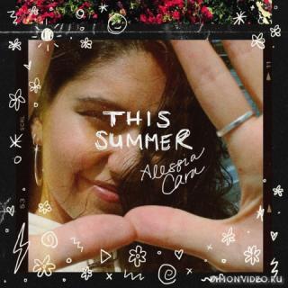 Alessia Cara - This Summer (EP)