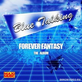Blue Talking - Forever Fantasy-The Album (2019)