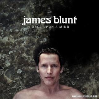 James Blunt - Once Upon A Mind (2019)