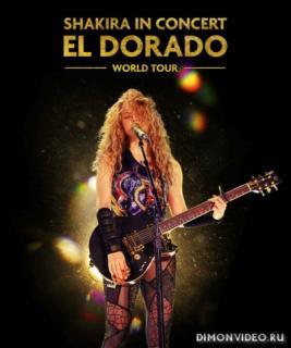 Shakira - Shakira In Concert: El Dorado World Tour (CD-2)