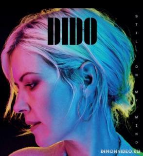 Dido - Still On My Mind (Полная версия)