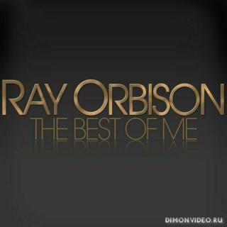 Roy Orbison The Best of Me - Roy Orbison