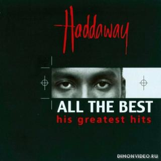Haddaway - All the Best