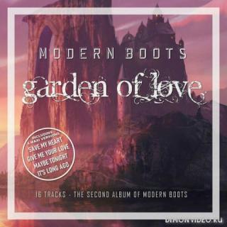 Modern Boots - Garden Of Love (2020)