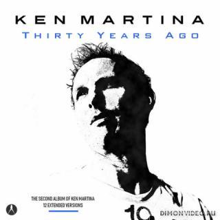 Ken Martina - Thirty Years Ago (2019)
