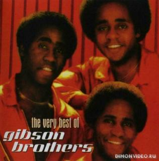 Gibson Brothers - The Very Best Of